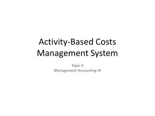 Activity-Based Costs Management System