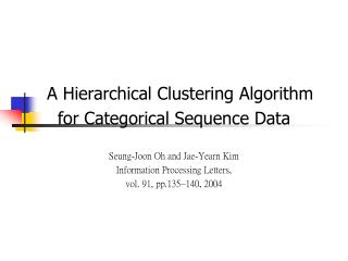 A Hierarchical Clustering Algorithm            for Categorical Sequence Data
