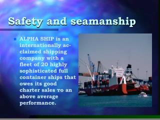 Safety and seamanship