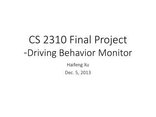 CS 2310 Final Project - Driving  Behavior Monitor