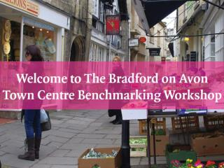 Bradford on Avon Town Centre Benchmarking – Results