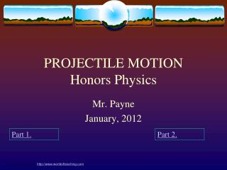 PROJECTILE MOTION Honors Physics