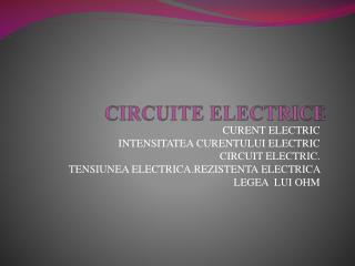 CIRCUITE ELECTRICE
