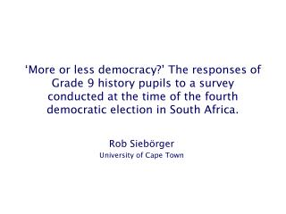Rob Siebörger University of Cape Town