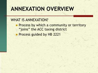 ANNEXATION OVERVIEW