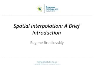 Spatial Interpolation: A Brief Introduction