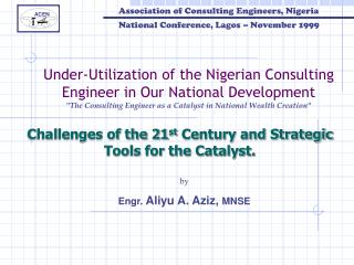 Challenges of the 21 st  Century and Strategic Tools for the Catalyst.