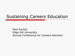 Sustaining Careers Education