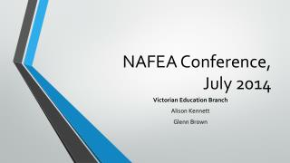 NAFEA Conference,  July 2014