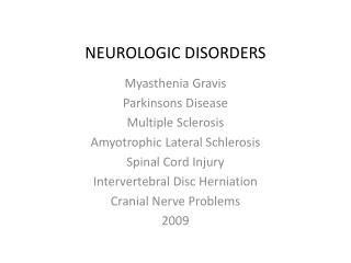 NEUROLOGIC DISORDERS