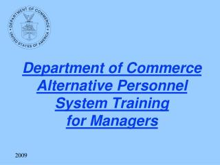 Department of Commerce Alternative Personnel System Training for Managers
