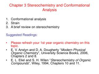 Chapter 3 Stereochemistry and Conformational Analysis