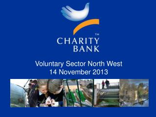 Voluntary Sector North West   14 November 2013