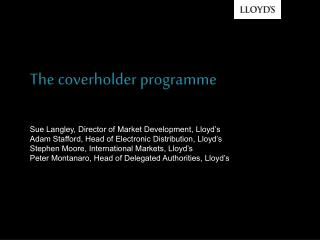 Sue Langley, Director of Market Development, Lloyd's