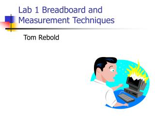 Lab 1 Breadboard and Measurement Techniques