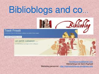 Biblioblogs and co …