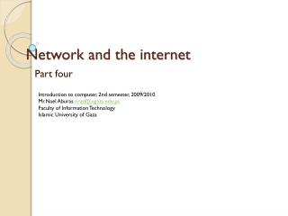 Network and the internet
