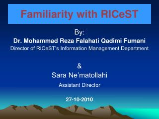 Familiarity with RICeST