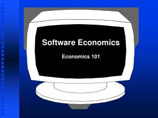 Software Economics Economics 101