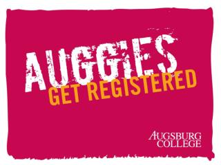 Almost everything you need to know to register for fall Staff of Academic Advising 612/330-1025