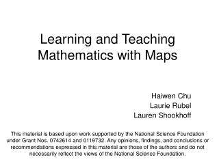 Learning and Teaching Mathematics with Maps