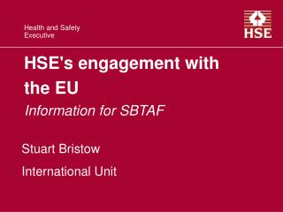HSE's engagement with the EU Information for SBTAF