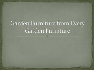 Garden Furniture Store