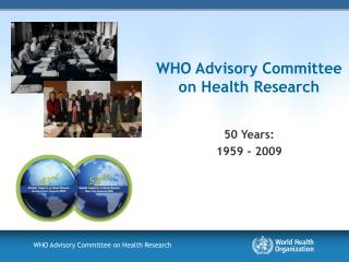 WHO Advisory Committee on Health Research