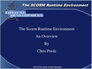 The Scorm Runtime Environment An Overview By Chris Poole