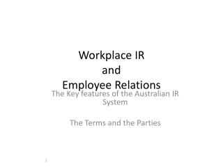 Workplace IR  and  Employee Relations