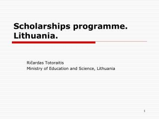 Scholarships programme. Lithuania.