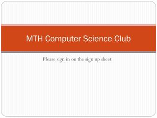 MTH Computer Science Club