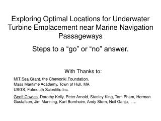 Exploring Optimal Locations for Underwater Turbine Emplacement near Marine Navigation Passageways