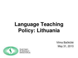 Language Teaching Policy: Lithuania