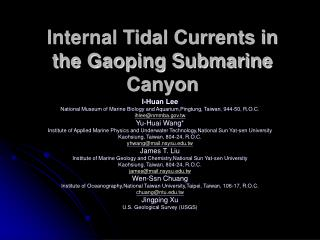 Internal Tidal Currents in the Gaoping Submarine Canyon