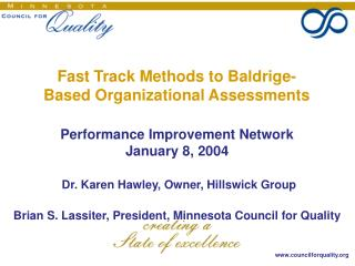 Fast Track Methods to Baldrige- Based Organizational Assessments
