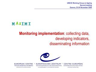 Monitoring implementation : collecting data,   developing indicators,  disseminating information