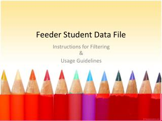 Feeder Student Data  File