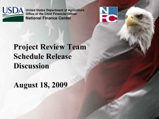 Project Review Team Schedule Release Discussion August 18, 2009