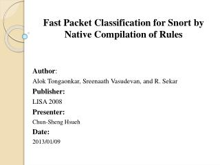 Fast Packet Classification for Snort by Native Compilation of Rules