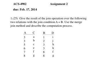 ACS-4902			Assignment 2 due: Feb. 17, 2014
