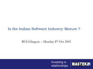 Is the Indian Software Industry Mature ?
