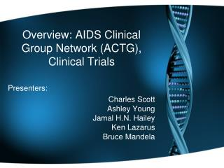 Overview: AIDS Clinical Group Network (ACTG), Clinical Trials