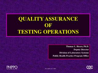 QUALITY ASSURANCE  OF  TESTING OPERATIONS