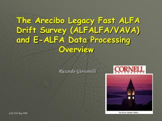 The Arecibo Legacy Fast ALFA Drift Survey (ALFALFA/VAVA) and E-ALFA Data Processing