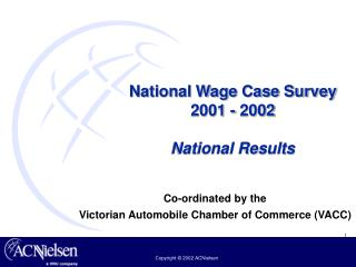 National Wage Case Survey  2001 - 2002 National Results