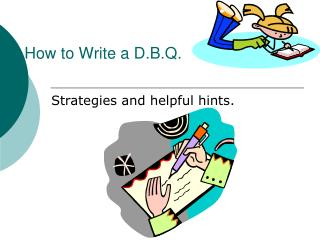 How to Write a D.B.Q.