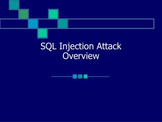 SQL Injection Attack Overview