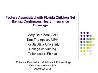 Factors Associated with Florida Children Not Having Continuous Health Insurance Coverage