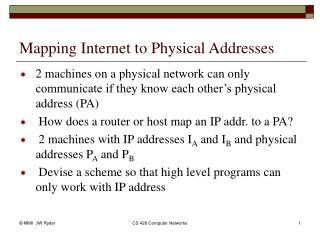 Mapping Internet to Physical Addresses